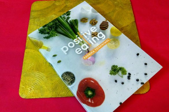 Positive Eating by Radhika Toshniwal