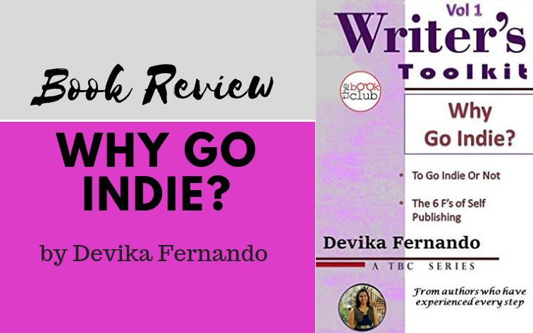 Why Go Indie by Devika Fernando