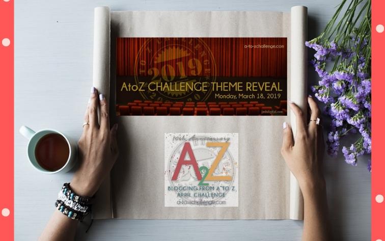 AtoZ Challenge 2019