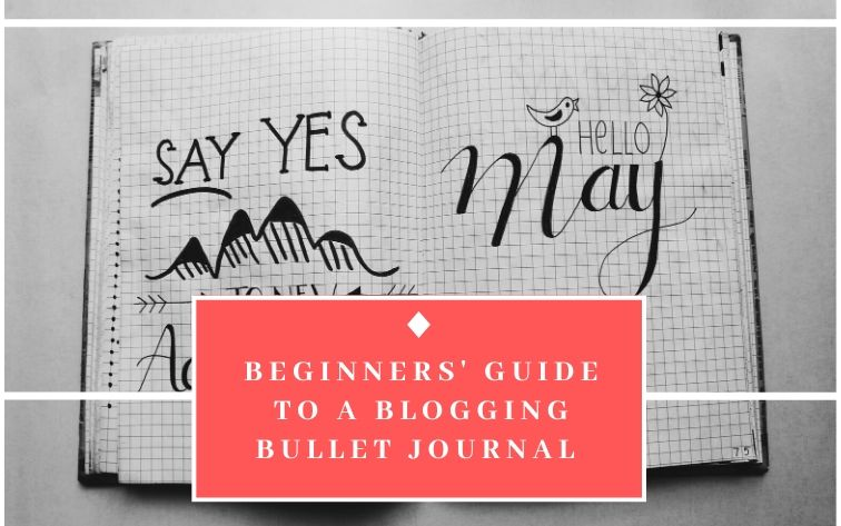 Blogging Bullet Journal Ideas
